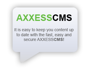 Fast Easy Secure AXXESS CMS